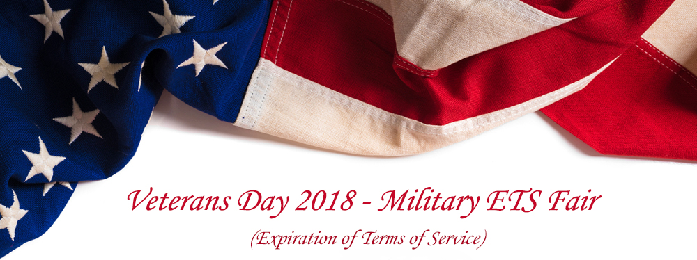 [United States Flag] Veterans Day 2018 - Military ETS Fair (Expiration of Terms of Service)